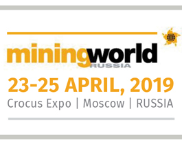 MINING WORLD RUSSIA 2019 // 23 - 25 AVRIL 2019 // Moscou - RUSSIE